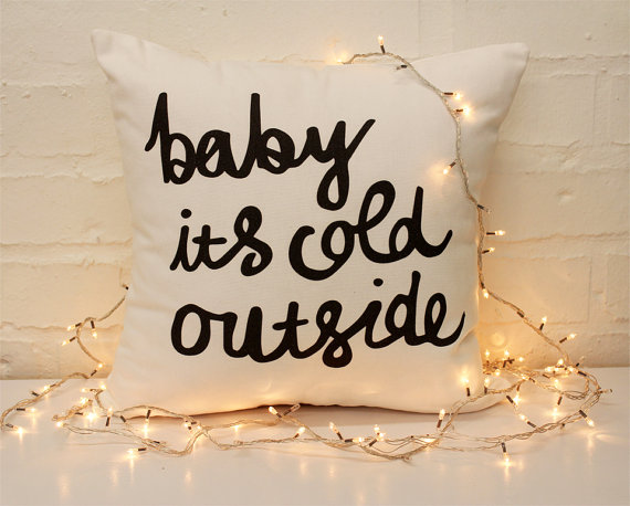 Baby it's Cold Outside Christmas Holidays Festive Season Throw Cushion by    ZanaProducts