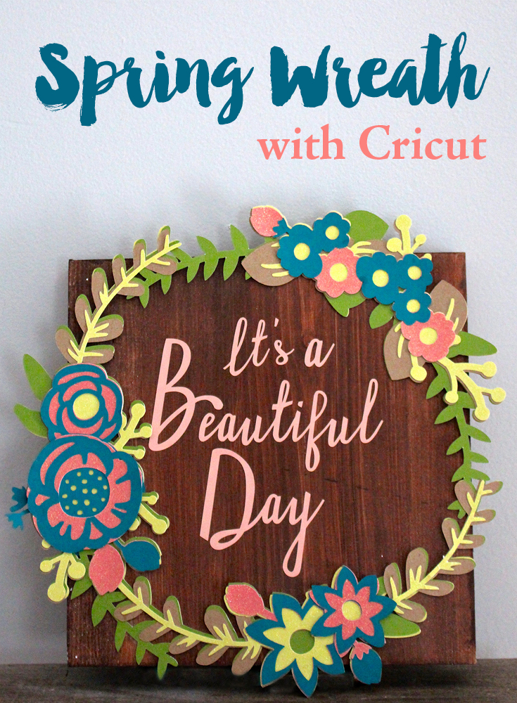 Spring Wreath Sign with Cricut