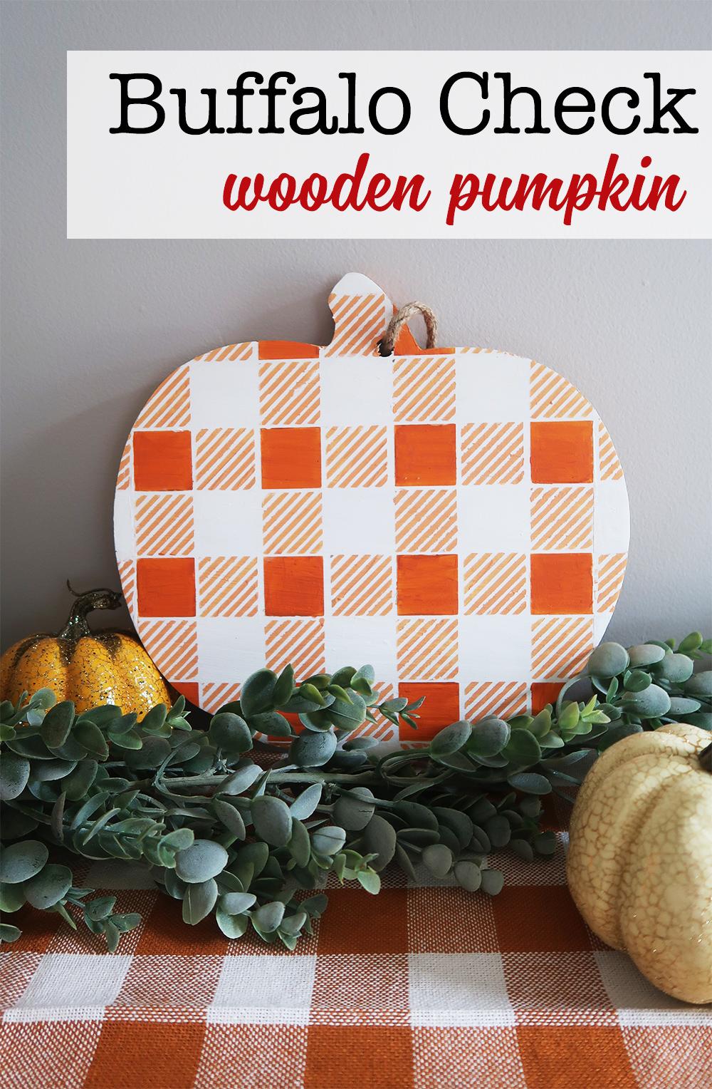 Buffalo Check Wooden Pumpkin   Weekend Craft