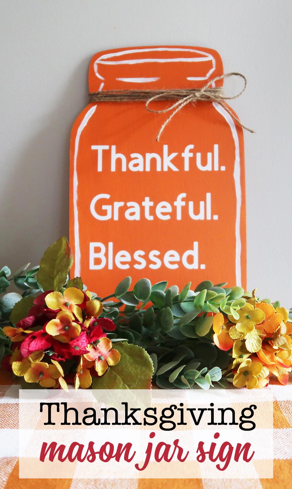 Thanksgiving Mason Jar Sign Weekend Craft