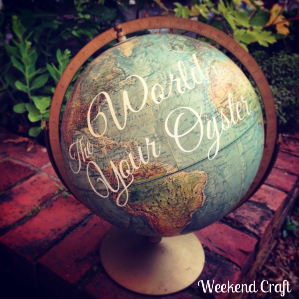 T he World is Your Oyster Globe